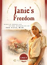 Janie's Freedom: African Americans in the Aftermath of Civil War (Sisters in Time Book 14)