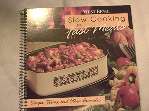 Slow Cooking for Fast Meals