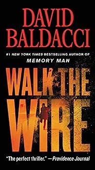 Walk the Wire (Amos Decker Book 6) by [David Baldacci]