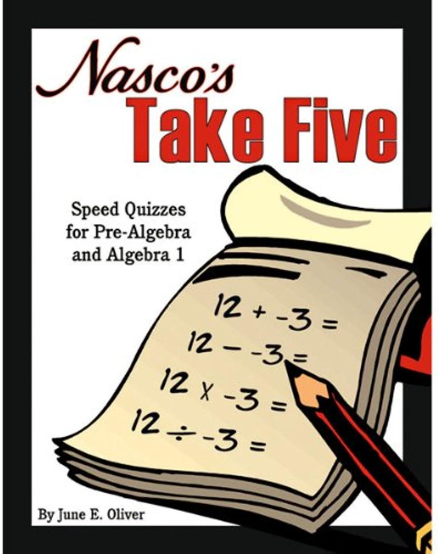 Nasco TB22824T Take Five Five Five Speed Quick Quizs, für Pre-Algebra und Algebra 1, Grad 7 B00EJSN22C |  Neuer Markt  514bc2