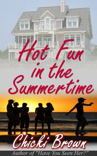 Book: Hot Fun In the Summertime by Chicki Brown