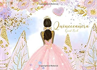 Quinceañera Guest Book: Quinceanera Party Guestbook | Quince Memory Keepsake for 15 Party | Record Over 300 Comments & Names + BONUS Gift Log + Blank Memories Pages | Morena Edition
