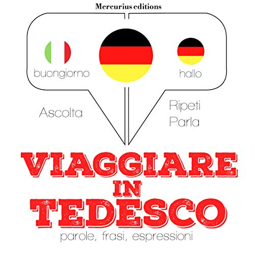 Viaggiare in Tedesco audiobook cover art