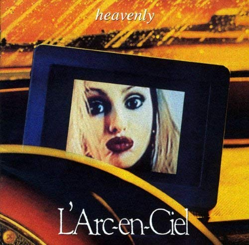 Heavenly / L'Arc〜en〜Ciel