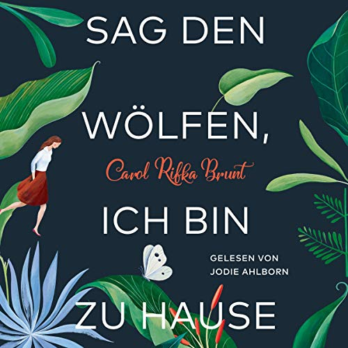 Sag den Wölfen, ich bin zu Hause                   By:                                                                                                                                 Carol Rifka Brunt                               Narrated by:                                                                                                                                 Jodie Ahlborn                      Length: 13 hrs and 17 mins     Not rated yet     Overall 0.0
