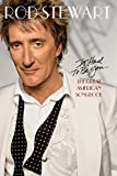Rod Stewart: It Had To Be You...