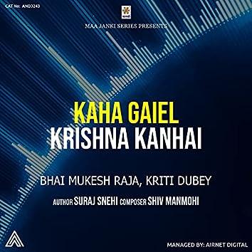 Kaha Gaiel Krishna Kanhai