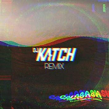 Calabash (DJ KATCH REMIX)