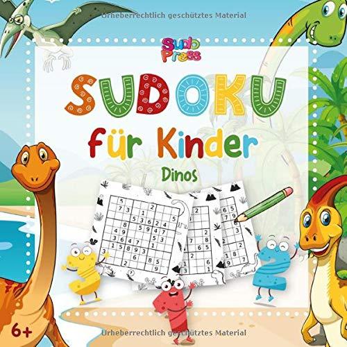 Sudoku Kinder Dinos: Sudoku für Kinder mit süßen Dinosaurier Motiven - Sudoku Kinder ab 6 mit über 50 Sudoku Rätsel für Kinder   3x3 Sudoku - Mitgebsel Kindergeburtstag und Geschenk Mädchen und Jungen