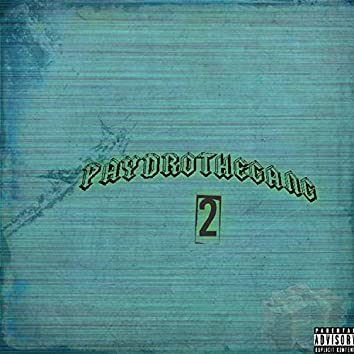 Paydrothegang 2