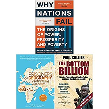 Why Nations Fail Prisoners of Geography The Bottom Billion 3 Books Collection Set