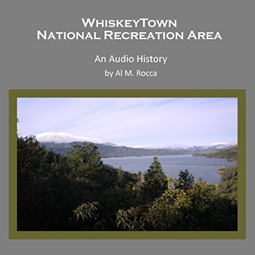 Whiskeytown National Recreation Area audiobook cover art