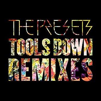 Tools Down (Remixes)