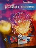ScienceFusion: Teacher Edition Grades 6-8 Module J: Sound and Light 2012