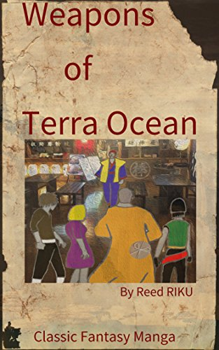 Weapons of Terra Ocean Vol 6: The mysterious thief (Weapons of Terra Ocean Manga Comic Edition Book 14) (English Edition)
