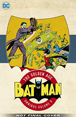 Batman: The Golden Age Om