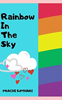 Rainbow in the sky: A ten year old author