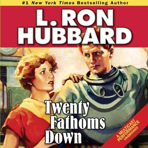 Twenty Fathoms Down audiobook cover art