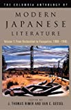 The Columbia Anthology of Modern Japanese Literature: From Restoration to Occupation, 1868-1945 (Modern Asian Literature Series)