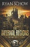 The Infernal Regions: A Post-Apocalyptic EMP Survivor Thriller (The Last War Series)