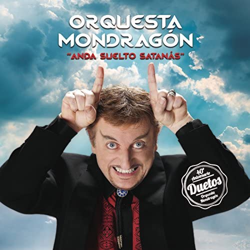Javier Gurruchaga & La Orquesta Mondragón
