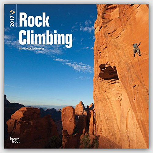 Rock Climbing - Felsenklettern 2017 - 18-Monatskalender: Original BrownTrout-Kalender [Mehrsprachig]