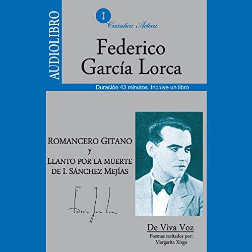 Romancero Gitano y Llanto por la muerte de I. Sanchez Mejías audiobook cover art