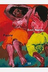 Emil Nolde. Paare. Buch zur Ausstellung in der Kunsthalle Emden ハードカバー