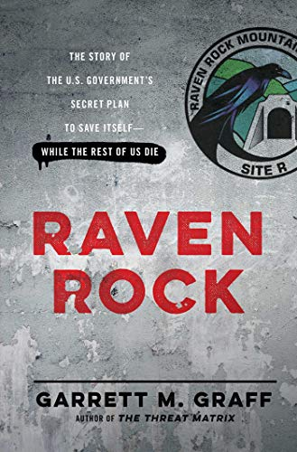 [Garrett M. Graff] [Hardcover] Raven Rock: The Story of The U.S. Government