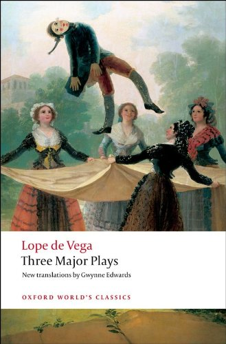 Three Major Plays: Fuente Ovejuna/The Kight from Olmedo/Punishment Without Revenge (Oxford World