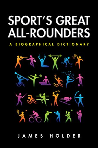 Sport'S Great All-Rounders: A Biographical Dictionary (English Edition)