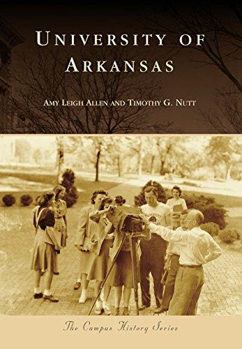 University of Arkansas (Campus History) (English Edition)
