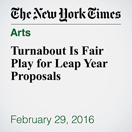 Turnabout Is Fair Play for Leap Year Proposals audiobook cover art