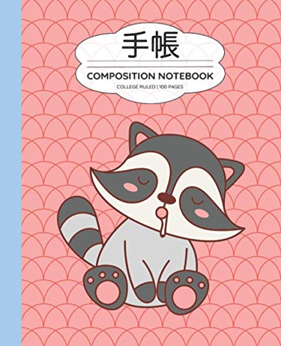 Composition Notebook College Ruled: Cute Japanese Kawaii School Supplies & Stationery For Teen Girls | Pastel Raccoon Cover