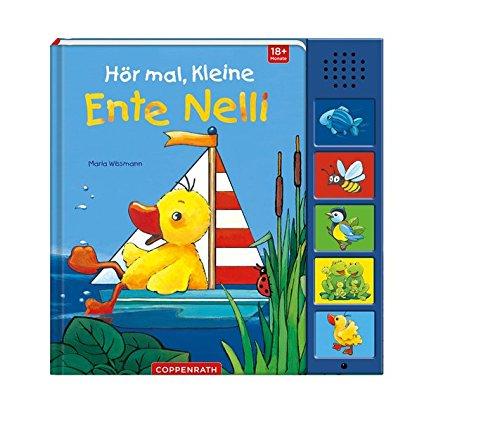 Hör mal, kleine Ente Nelli (Bücher für die Kleinsten)