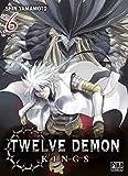 Twelve Demon Kings T06