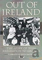 Out of Ireland: Story of Irish Emigration [DVD] [Import]