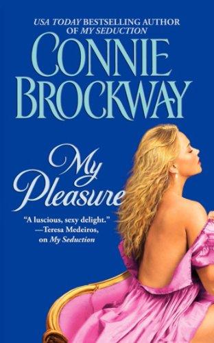 My Pleasure (The Rose Hunters Book 2) (English Edition)