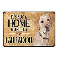 ラブラドール犬の壁ブリキのサイン金属ポスターレトロプラーク警告サインヴィンテージ鉄の絵画の装飾オフィスの寝室のリビングルームクラブのための面白い吊り工芸品