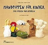Handpuppen für Kinder zum Spielen und Kuscheln (ALS-Hobby-Kurse)