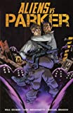 Aliens Vs Parker Volume 1 TP (Paperback) - Common