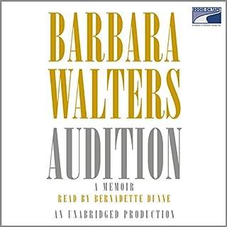 Audition     A Memoir              Autor:                                                                                                                                 Barbara Walters                               Sprecher:                                                                                                                                 Bernadette Dunne                      Spieldauer: 26 Std. und 46 Min.     Noch nicht bewertet     Gesamt 0,0