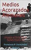 Medios Acorazados Alemanes: (Hasta el final de la SGM) (Tomo II) (Spanish Edition)