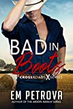 Bad in Boots (Crossroads Book 1)