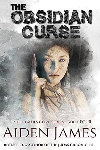 The Obsidian Curse: A Supernatural Thriller (Cades Cove Book 4) (English Edition)