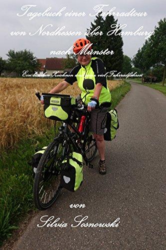 Tagebuch einer Fahrradtour von Nordhessen über Hamburg nach Münster: Ein bisschen Zeichnen und ganz viel Fahrradfahren