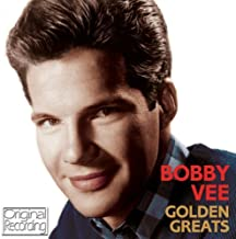 Bobby Vees Golden Greats by Bobby Vee (2013-05-04)