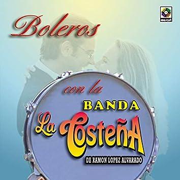 Boleros Con La Banda La Costeña De Ramón López Alvarado