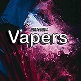 Vapers [Explicit]