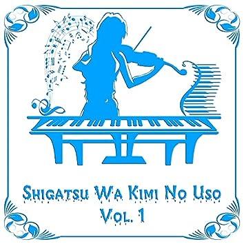 Shigatsu Wa Kimi No Uso, Vol. 1